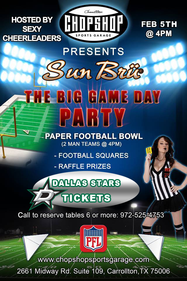 The Chop Shop - Big Game Day Party