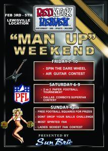 Man Up Weekend @ Redneck Heaven Lewisville